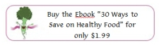 buy the ebook 30 ways to save on healthy food